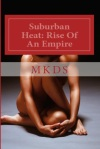 Suburban Heat – Free eBook Chapters…